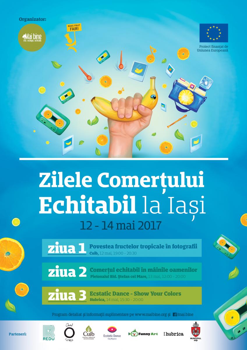 Zilele Comertului Echitabil la Iasiface parte din proiectul Make Fruit  Fair!, care este implementat in Romania de asociatia Mai Bine si coordonat  de Oxfam ...