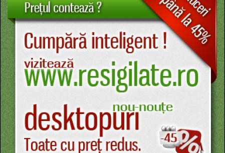 Anunt Imagine - Sisteme Desktop ieftine pe Resigilate.ro