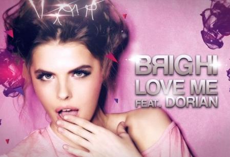 Brighi feat. Dorian - Love me